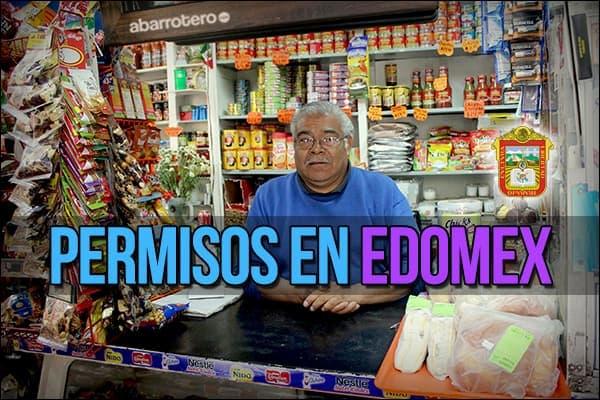 Permisos para abrir una tienda de abarrotes en el Estado de México
