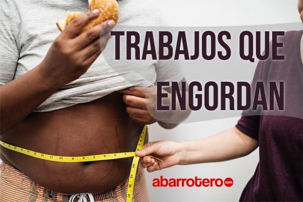 Trabajos que engordan